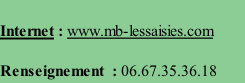 Internet : www.mb-lessaisies.com  Renseignement  : 06.67.35.36.18